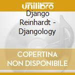 Djangology cd musicale di Django Reinhardt