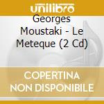 Le meteque cd musicale di George Moustaky