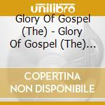 The glory of black gospel vol.2 cd musicale di Gospel Black