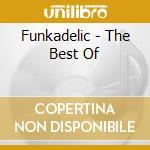 Best of cd musicale di Funkadelic