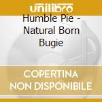 Natural born boogie cd musicale di Pie Humble