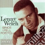 Since i fell for you cd musicale di Lenny Welch