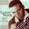 Lenny Welch - Since I Fell For You cd