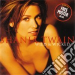 Wild & wicked cd musicale di Shania Twain