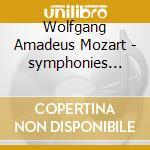 Sinfonie n� 29.31.32.35.36 cd musicale di Wolfgang Amadeus Mozart