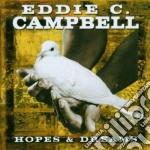 Eddie C. Campbell - Hopes & Dreams cd musicale di C.campbell Eddie