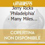 Many miles of blues - cd musicale di Jerry ricks