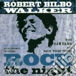 Rock the night cd musicale di Walker robert bilbo