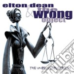 Elton Dean & The Wrong Object - Unbelieveable Truth cd musicale di Elton & the wr Dean