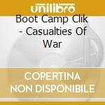 CASUALITIES OF WAR cd musicale di BOOT CAMP CLICK