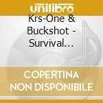 Survival skills cd musicale di KRS ONE & BUCKSHOT