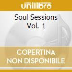 SOUL SESSIONS V.1/RON TRENT cd musicale di ARTISTI VARI
