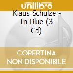 IN BLUE                                   cd musicale di Klaus Schulze