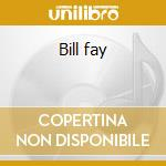 Bill fay cd musicale