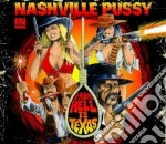 From hell to texas cd musicale di Pussy Nashville