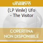 (LP VINILE) VISITOR, THE                              lp vinile di UFO