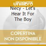 NIECY - LET'S HEAR IT FOR THE BOY         cd musicale di Deniece Williams