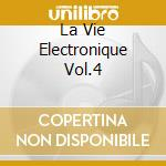 LA VIE ELECTRONIQUE VOL.4                 cd musicale di Klaus Schulze