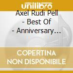 BEST OF-ANNIVERSARY EDITION               cd musicale di AXEL RUDI PELL