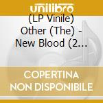 (LP VINILE) New blood lp vinile di The Other
