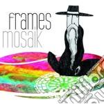 (LP VINILE) Mosaik lp vinile di Frames