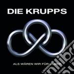 ALS WAREN WIR FUR IMMER                   cd musicale di Krupps Die