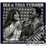 SING GREAT ROCK & POP CLASSICS            cd musicale di Ike & tina Turner
