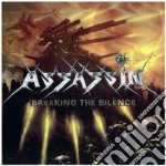 Breaking the silence cd musicale di ASSASSIN