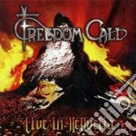 Live in hellvetia cd musicale di Call Freedom