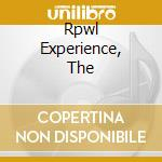 RPWL EXPERIENCE, THE                      cd musicale di RPWL