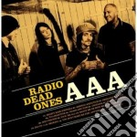 Aaa cd musicale di RADIO DEAD ONES