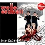 Der kalte krieg cd musicale di Erdball Welle
