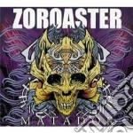 Matador cd musicale di ZOROASTER