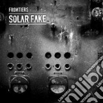 Frontiers cd musicale di Fake Solar