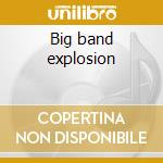 Big band explosion cd musicale di Nina Hagen
