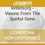 VISIONS FROM THE SPIRAL GENER.            cd musicale di VINTERSORG
