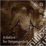 Schatten der vergangenhe cd musicale di Dorn