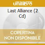 LAST ALLIANCE  (2 CD) cd musicale di BATTLELORE