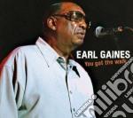 YOU GOT THE WALK                          cd musicale di Earl Gaines