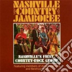Nashvilles first country rock group cd musicale di NASHVILLE COUNTRY JA