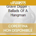 BALLADS OF A HANGMAN cd musicale di Digger Grave