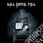 Kill devil hill cd musicale di Kill devil hill