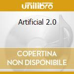 ARTIFICIAL 2.0                            cd musicale di Module God