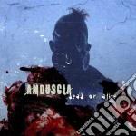 Amduscia - Dead Or Alive cd musicale di Amduscia