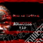 Agonoize - Evil Gets An Upgrade cd musicale di Agonoize