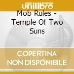 TEMPLE OF TWO SUNS                        cd musicale di Rules Mob