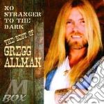 CD - ALLMAN, GREGG - NO STRANGER TO THE DARK cd musicale di Gregg Allman