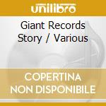 GIANT RECORDS STORY - ROCKIN' FROM...     cd musicale di Artisti Vari