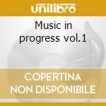 Music in progress vol.1 cd musicale