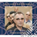 SNAKES & LADDERS                          cd musicale di Paul & the kin Lamb